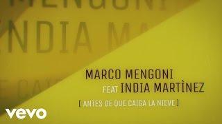 Marco Mengoni - Antes de que caiga la nieve