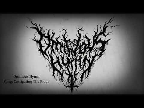 Ominous Hymn - Castigating The Pious
