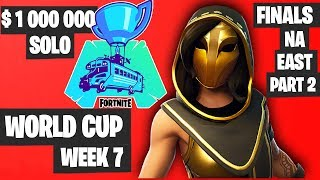 Fortnite World Cup Week 7 Highlights Final NA East SOLO Part 2 [Fortnite World Cup Highlights]