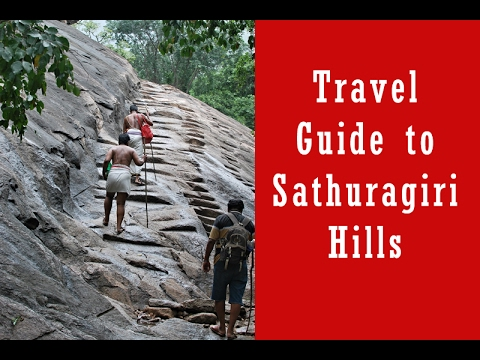 Travel Guide to Sathuragiri Hills