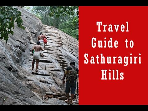 Travel Guide to Sathuragiri Hills