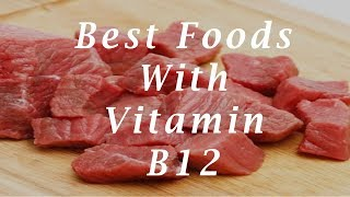 Vitamin B12 Foods | 7 Best Foods With Vitamin B12 – Great Sources of Vitamin B12