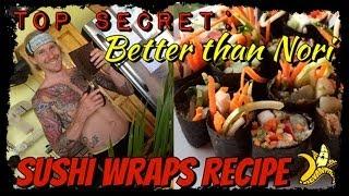 "Tra ""better Than Nori"" Raw Vegan Sushi Wraps Recipe"