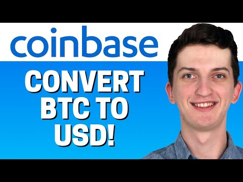 How To Convert BTC To USD On Coinbase 2021 (LOW FEES)