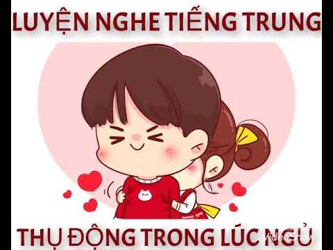 [Radio Chinese] LUYỆN NGHE TIẾNG TRUNG THỤ ĐỘNG KHI NGỦ