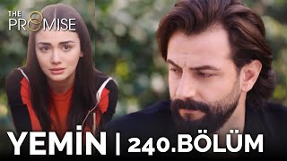 Yemin 240. Bölüm | The Promise Season 2 Episode 240