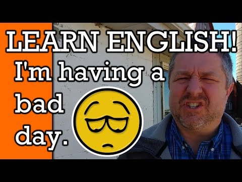 A Bad Day! Learn how to Describe a Bad Day in English | Video with Subtitles