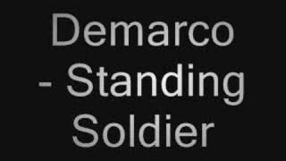 Download Demarco - Standing Soldier & Lyrics in description MP3 song and Music Video