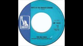 The Idle Race - Days Of The Broken Arrows