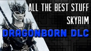 All The Best Stuff From Dragonborn DLC For Skyrim