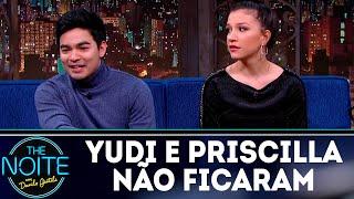 Priscila e Yudi desmentem notícia e afirmam que nunca ficaram   The Noite (14/06/18)