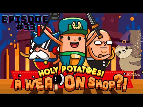 Let's Play Holy Potatoes! A Weapon Shop?!- Researching Away  