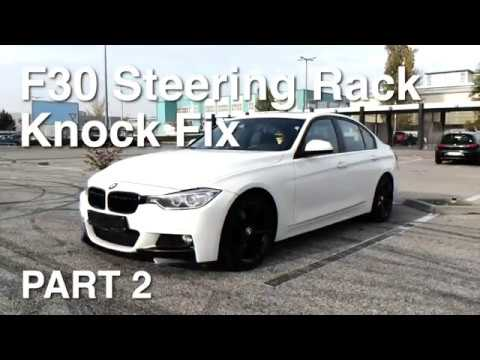 Part 2 – BMW F30 Electric Power Steering Rack (EPS) Noise / Knock Fix