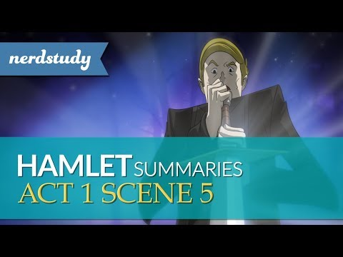 Hamlet Summary (Act 1 Scene 5) - Nerdstudy from YouTube · Duration:  2 minutes 34 seconds