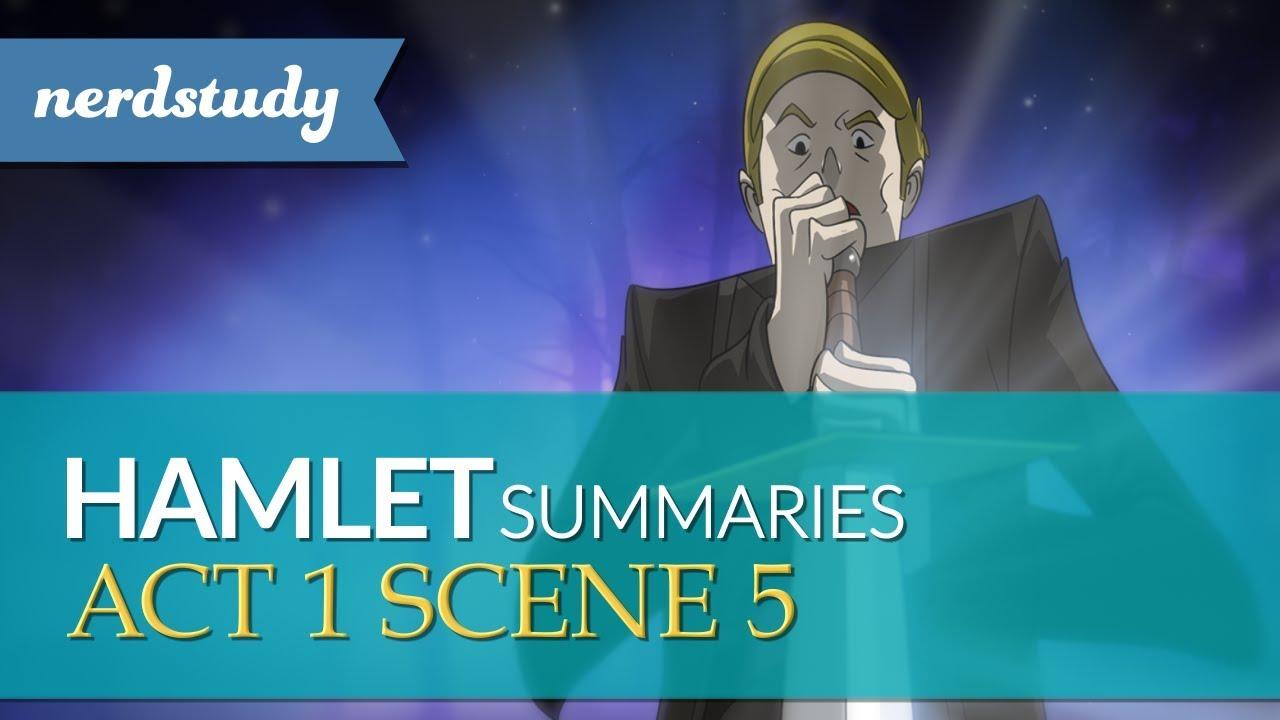 Hamlet Summary Act 1 Scene 5 Nerdstudy Youtube Explanation