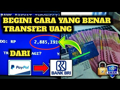 CARA TRANSFER UANG DARI PAYPAL KE BANK BRI TERBARU - YouTube