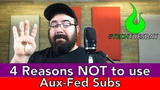 4 Reason Why NOT To Use Aux Fed Subs - #AscensionTechTuesday - EP080