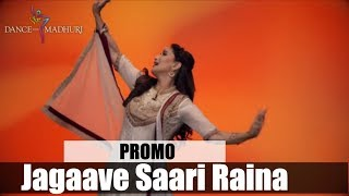 Madhuri Dixit Teaches Beautiful Dance Choreography on Indian Classical Kathak  'Jagaave Saari Raina'