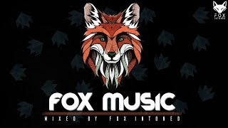 "Fox Music 2.0 - Mixed By FOX INTONED | ""Fox Style"" 