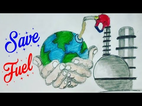 How To Draw Save Fuel For Better Environment Drawing And Painting