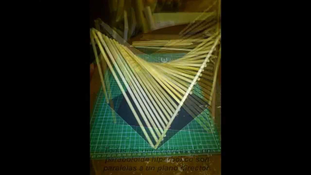 Paraboloide Hiperbolica Maqueta Youtube