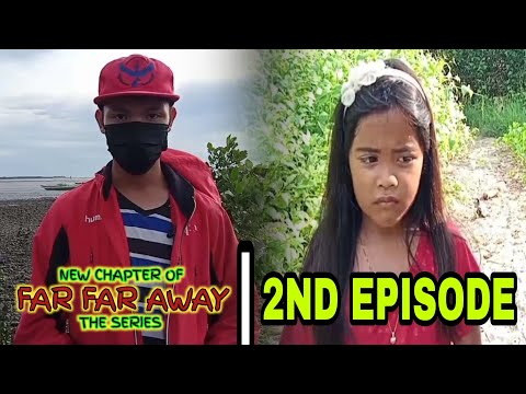 Download New Chapter of Far Far Away (The Series) (2nd Episode)