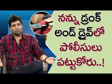 Adivi Sesh About Drunk And Drive | Bharat Today