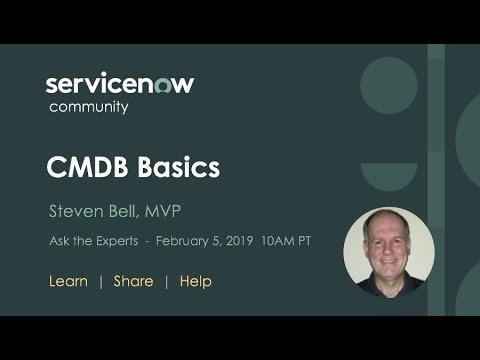 2/5 Ask The Expert: CMDB Basics With Steven Bell, MVP