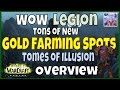 WoW Legion Gold Farming Spots - Tome of Illusions Overview