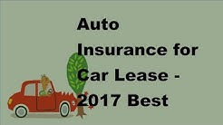 Auto Insurance for Car Lease |  2017 Best Lease Auto Insurance Policy