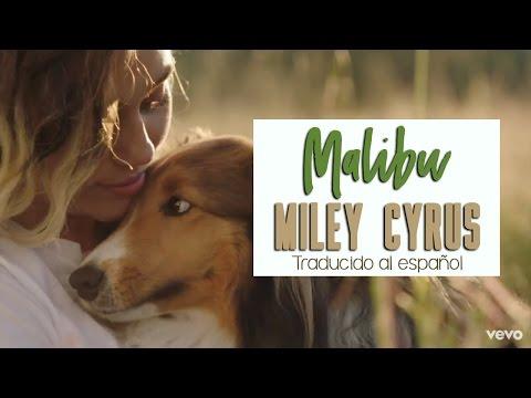 Miley Cyrus // Malibu [Traducida al español]