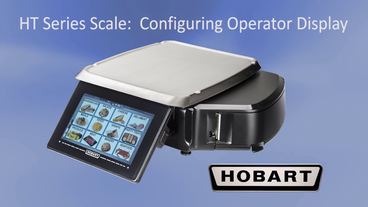 Hobart HT Series Scale (OPERATION) _Supervisor, Configuring Operator  Display Screen