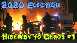 2020 Election paving the way to civil war! Highway #1 | TTKMUAN E005