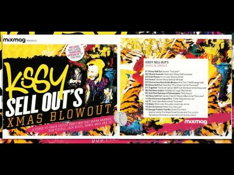 Mixmag Presents - Kissy Sell Out's Xmas Blowout (FULL ALBUM)