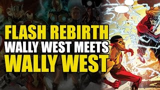 The Flash Rebirth One Shot: New 52 Wally West Meets Pre-New 52 Wally West