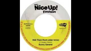 "Bunny General ""Mek Them Rock"" (Jstar remix)"