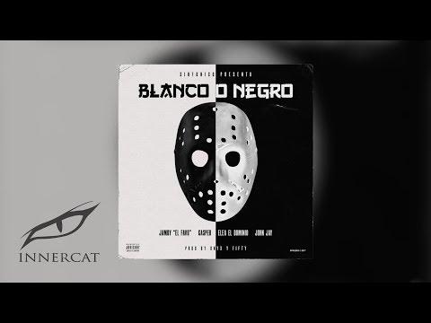 SinfonicoXEle A El DominioXCasper MagicoXJamby El FavoXJohn Jay - Blanco o Negro [Audio Oficial]