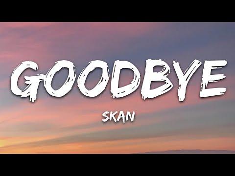 Skan - Goodbye