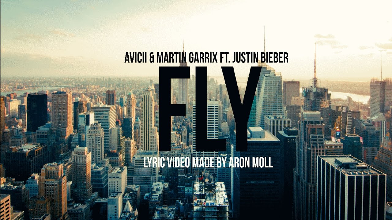 avicii-martin-garrix-ft-justin-bieber-i-can-fly-lyrics-video-aron-moll
