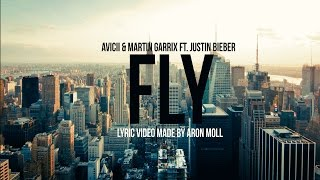 Avicii Martin Garrix Ft Justin Bieber I Can Fly LYRICS Video Style