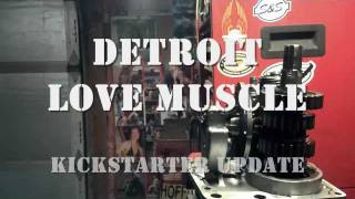 Detroit Love Muscle Kickstarter Update