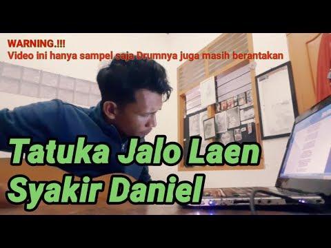 Sampel Lagu | Tatuka Jalo Laen | Syakir Daniel
