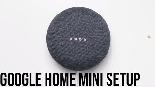Google Home Mini | How To Setup | Part 1