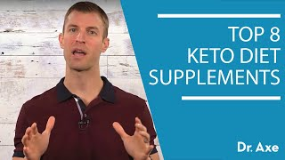 Top 8 Keto Diet Supplements | Dr. Josh Axe