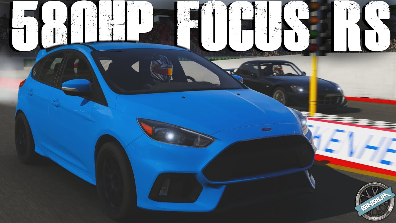 2017 ford focus rs 580hp drag build forza 6 youtube. Black Bedroom Furniture Sets. Home Design Ideas