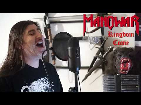 "Manowar "" Kingdom Come "" ( vocal cover )"