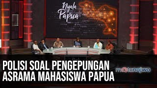 Nyala Papua: Polisi Soal Pengepungan Asrama Mahasiswa Papua (Part 2) | Mata Najwa