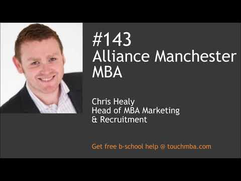 Alliance Manchester MBA Program & Admissions Interview with Chris Healy