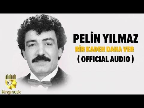 Pelin Yılmaz - Bir Kadeh Daha Ver - ( Official Audio )