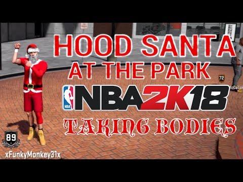 HOOD SANTA HITS NBA 2K18 AND HE TAKES...